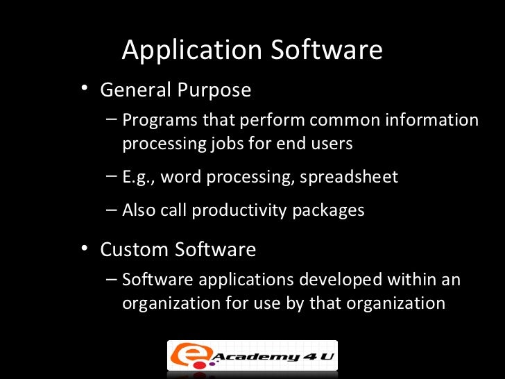 what is the purpose of application software